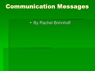 Communication Messages