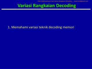 Variasi Rangkaian Decoding