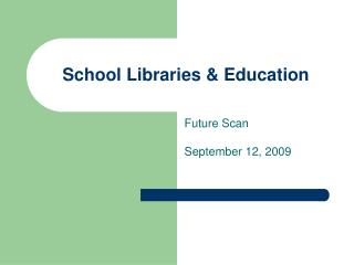 School Libraries & Education