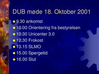 DUB møde 18. Oktober 2001