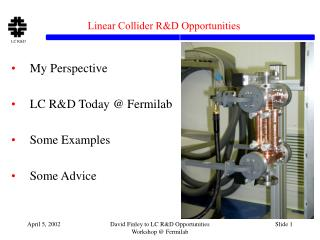 Linear Collider R&D Opportunities