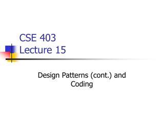 CSE 403 Lecture 15