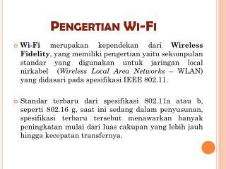 Pengertian  Wi-Fi