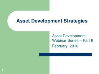 Asset Development Strategies