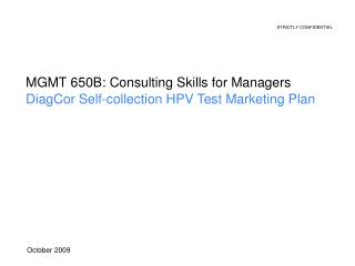 MGMT 650B: Consulting Skills for Managers