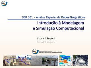 Introdução à Modelagem  e Simulação Computacional