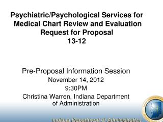 Pre-Proposal Information Session November 14, 2012 9:30PM