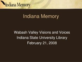 Indiana Memory