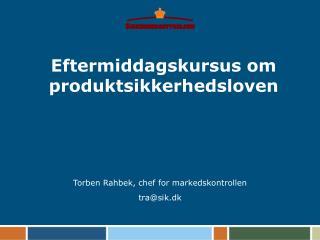 Eftermiddagskursus om produktsikkerhedsloven