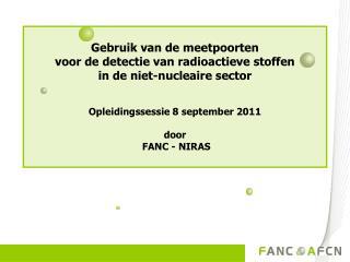 Gebruik van de meetpoorten  voor de detectie van radioactieve stoffen  in de niet-nucleaire sector