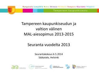 Onnistumisen 2013 kokonaisarviointi