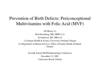 Prevention of Birth Defects: Periconceptional Multivitamins with Folic Acid (MVF)