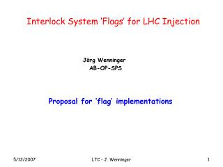 Interlock System 'Flags' for LHC Injection