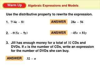 Use the distributive property to rewrite the expression.
