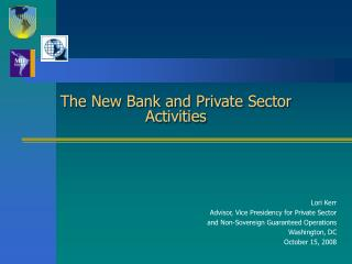 The New Bank and Private Sector Activities