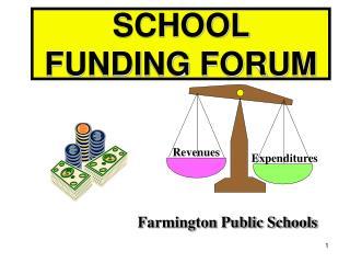 SCHOOL FUNDING FORUM