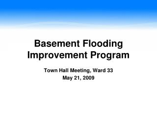 Basement Flooding Improvement Program