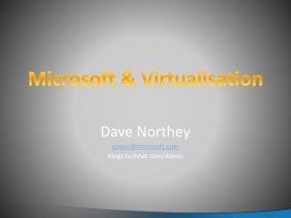 Microsoft  Virtualisation