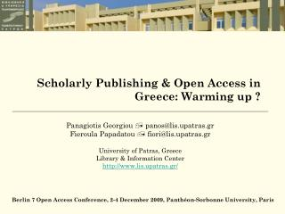 Scholarly Publishing & Open Access in Greece: Warming up ?