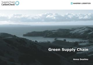 Green Supply Chain Anna Deshko