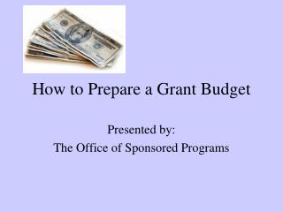 How to Prepare a Grant Budget