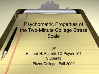 Psychometric Properties of the Two-Minute College Stress Scale