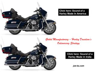 Click here: Sound of a Harley Made in India