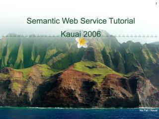 Semantic Web Services Tutorial ESWC 2005