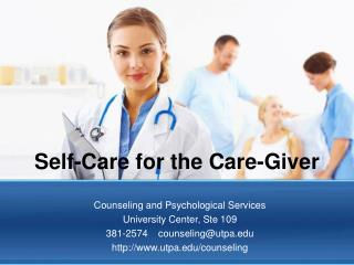 Self-Care for the Care-Giver