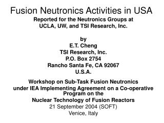 Fusion Neutronics Activities in USA