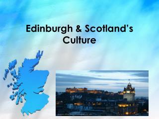 Edinburgh & Scotland's Culture