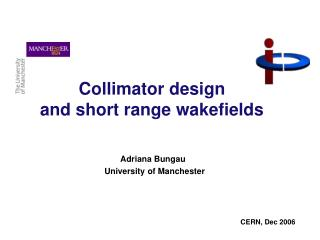 Collimator design  and short range wakefields