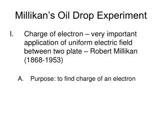 Millikan s Oil Drop Experiment