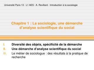 Chapitre 1 : La sociologie, une d marche d analyse scientifique du social