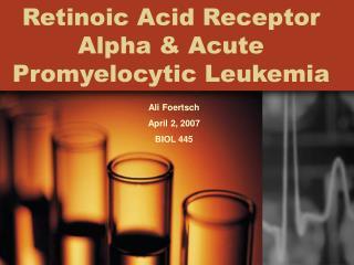 Retinoic Acid Receptor Alpha & Acute Promyelocytic Leukemia