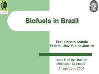 Biofuels in Brazil