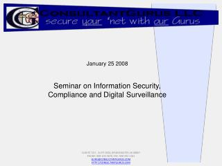 January 25 2008 Seminar on Information Security, Compliance and Digital Surveillance
