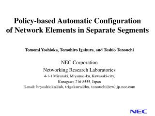 Policy-based Automatic Configuration  of Network Elements in Separate Segments
