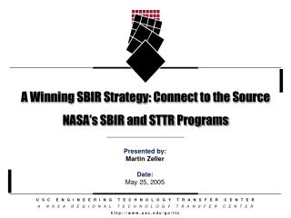 A Winning SBIR Strategy: Connect to the Source NASA's SBIR and STTR Programs