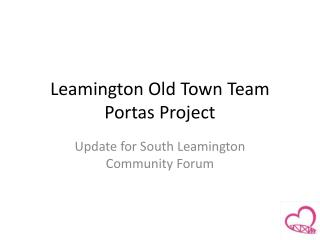 Leamington Old Town Team Portas Project