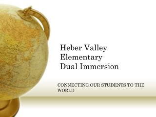 Heber Valley Elementary  Dual Immersion