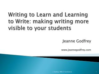 Writing to Learn and Learning to Write: making writing more visible to your students