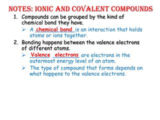 Notes: Ionic and Covalent Compounds