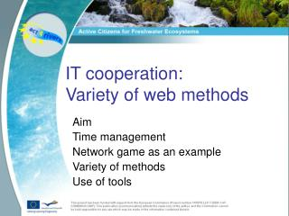 IT cooperation:  Variety of web methods