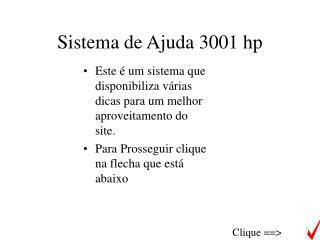 Sistema de Ajuda 3001 hp
