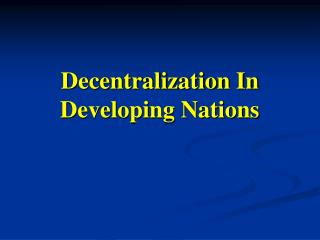 Decentralization In Developing Nations