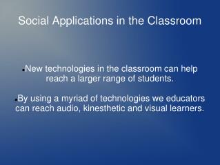 Social Applications in the Classroom