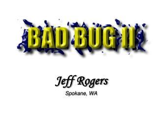 Jeff Rogers Spokane, WA