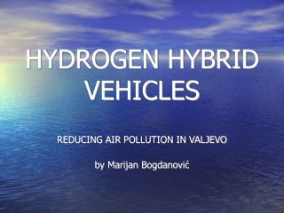 HYDROGEN HYBRID VEHICLES