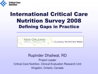 International Critical Care Nutrition Survey 2008  Defining Gaps in Practice